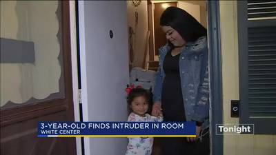VIDEO: Man breaks into White Center home, crawls into child's bed