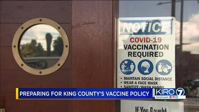 VIDEO: King County businesses prepare to enforce vaccine policy